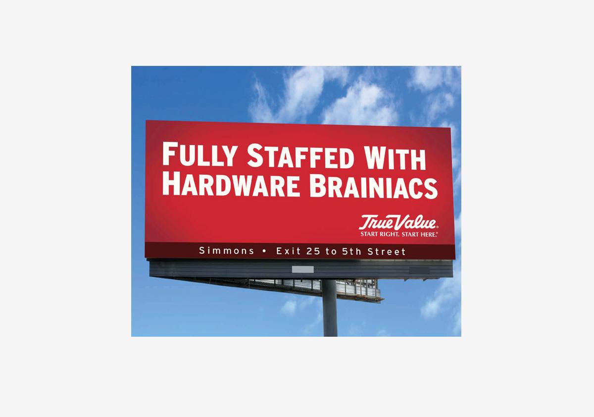 True Value - Fully Staffed With Hardware Brainiacs