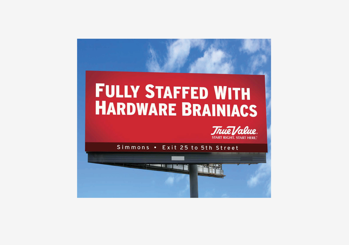 True Value - Fully Staffed With Hardware Brainiacs